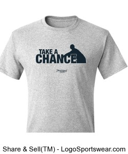 Take A Chance T-Shirt Design Zoom